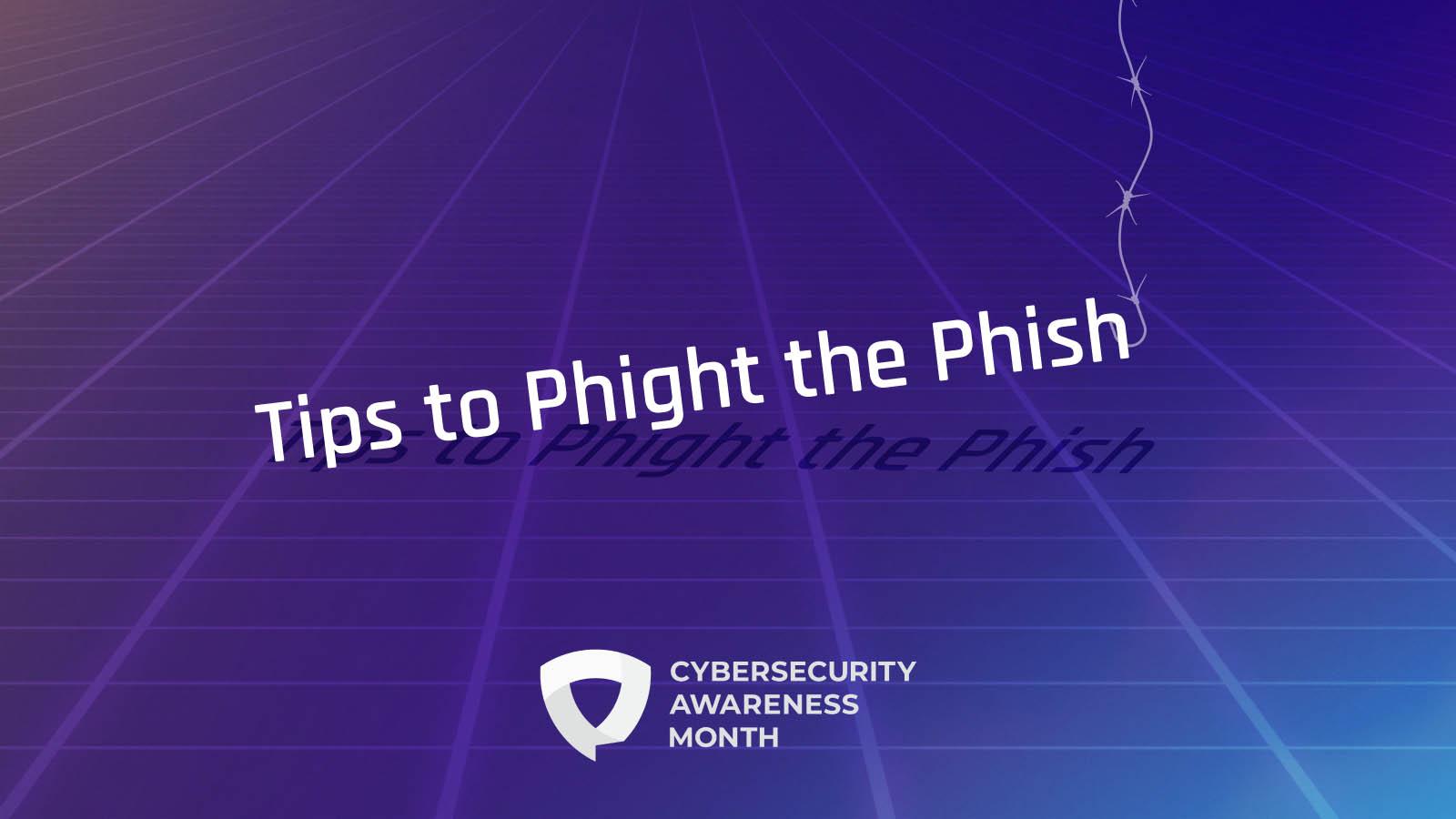Phight the Phish: Best Practices for Phishing Prevention