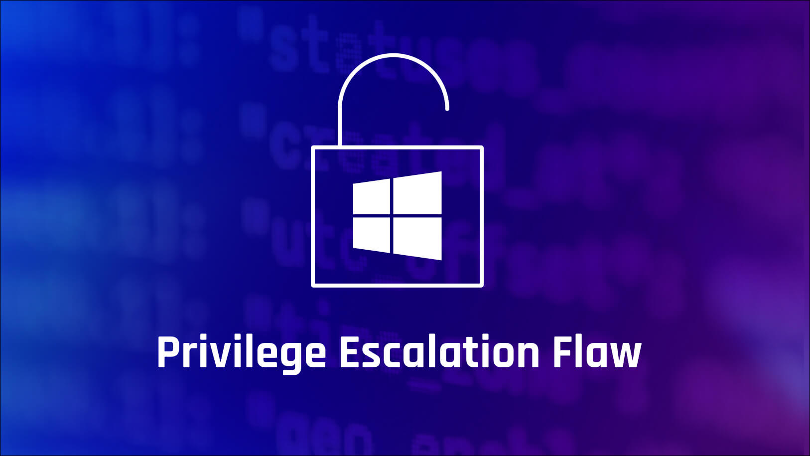 Image for Windows Privilege Escalation Flaw