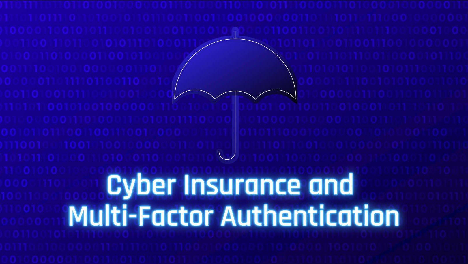 Meeting the Cyber Insurance MFA Mandate