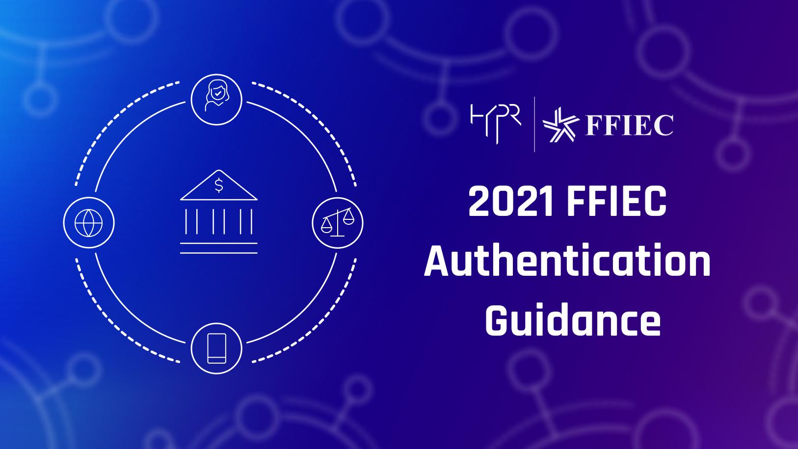 The FFIEC Endorses Passwordless MFA