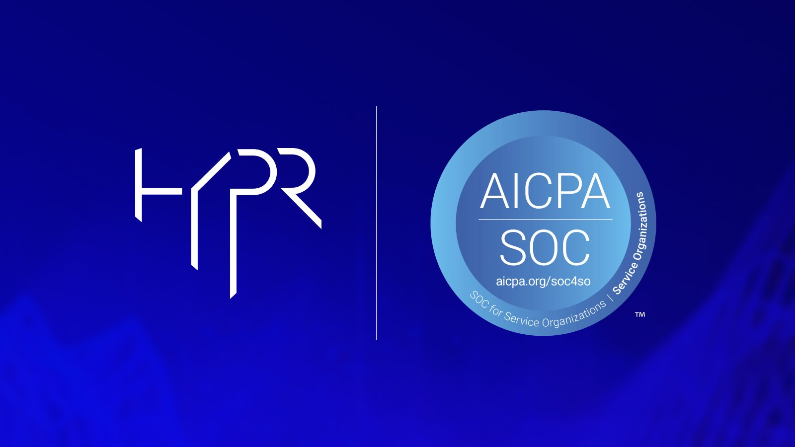 HYPR Achieves SOC 2 Type 1 Security Certification